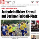"""""""Judefientlig kravall på fotbollsplan i Berlin"""". Rubrik i tidningen Bild."""