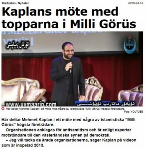 Medier uppmärksammade Kaplans samröre med Milli Görüs. Skärmavbild från Aftonbladet 18/4.