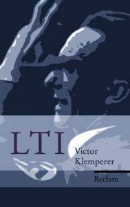 Victor Klemperers bok LTI (Reclam Verlag).