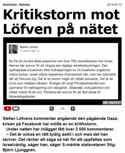 """Lavin av antisemitism i kommentarsfälet på Löfvens Facebook beskrevs som""""kritikstorm"""" i bl a Aftonbladet."""