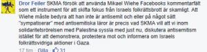 Dror Feilers kommentar på Mikael Wiehes Facebooksida.