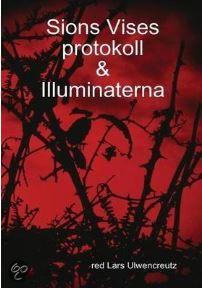 "Lars Ulwencreutz har bl a givit ut ""Sions vises protokoll"" på svenska"