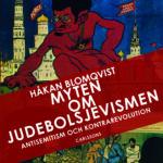 Håkan Blomqvists bok Myten om judebolsjevismen.