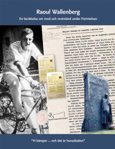 Raoul Wallenberg - En berättelse om mod och motstånd under Förintelsen